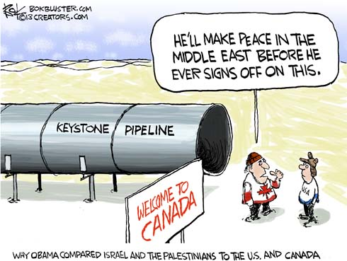In front of the Keystone Pipeline, a Canadian tells an American that Barack Obama will make peace in the Middle East before ever signing off on the pipeline